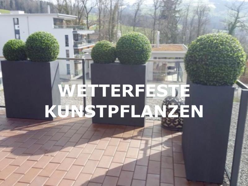 Grosse Auswahl an wetterfesten Kunstpflanzen für den Aussenbereich.